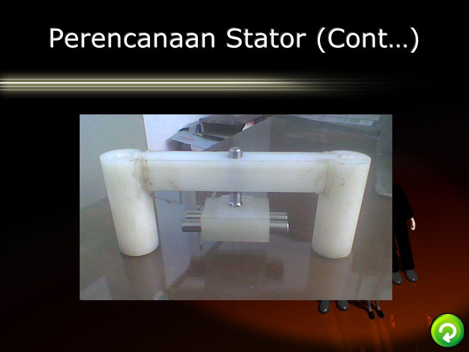Perencanaan Stator (Cont…)