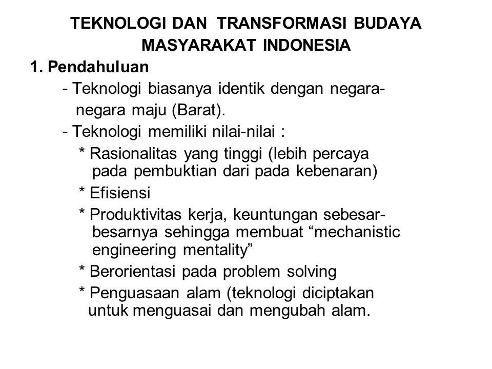 TEKNOLOGI DAN TRANSFORMASI BUDAYA