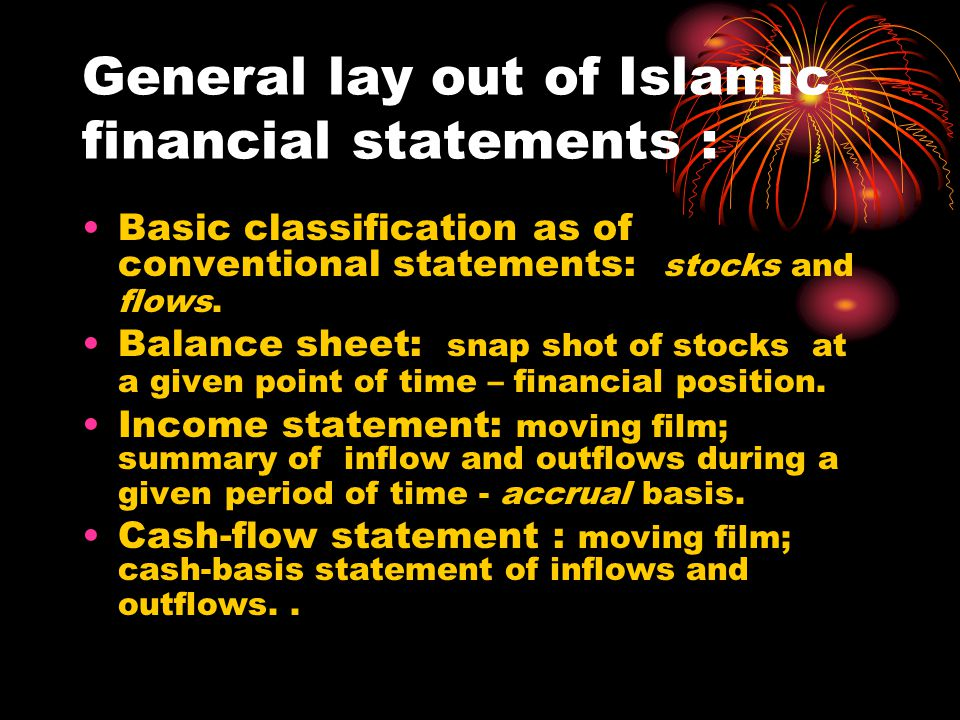 General lay out of Islamic financial statements :