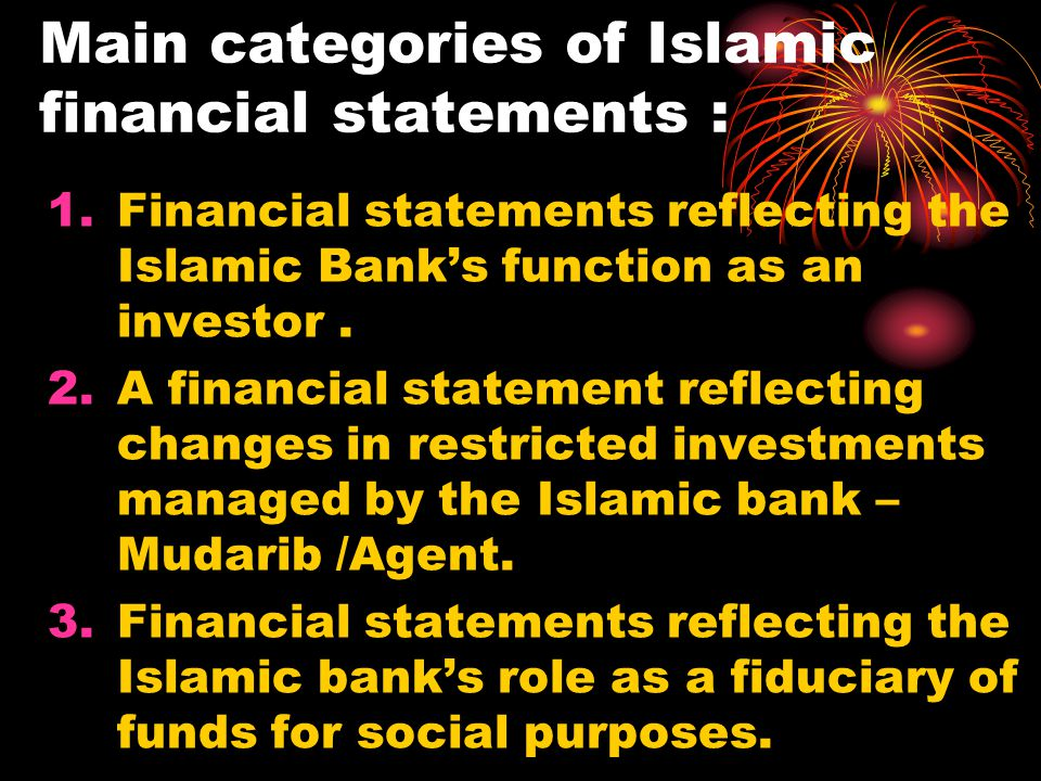 Main categories of Islamic financial statements :
