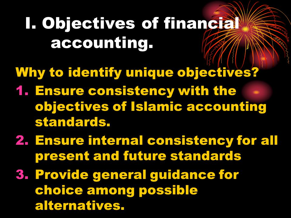 I. Objectives of financial accounting.