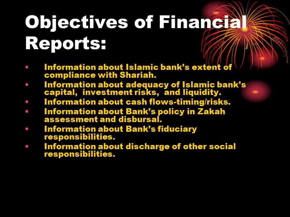 Objectives of Financial Reports:
