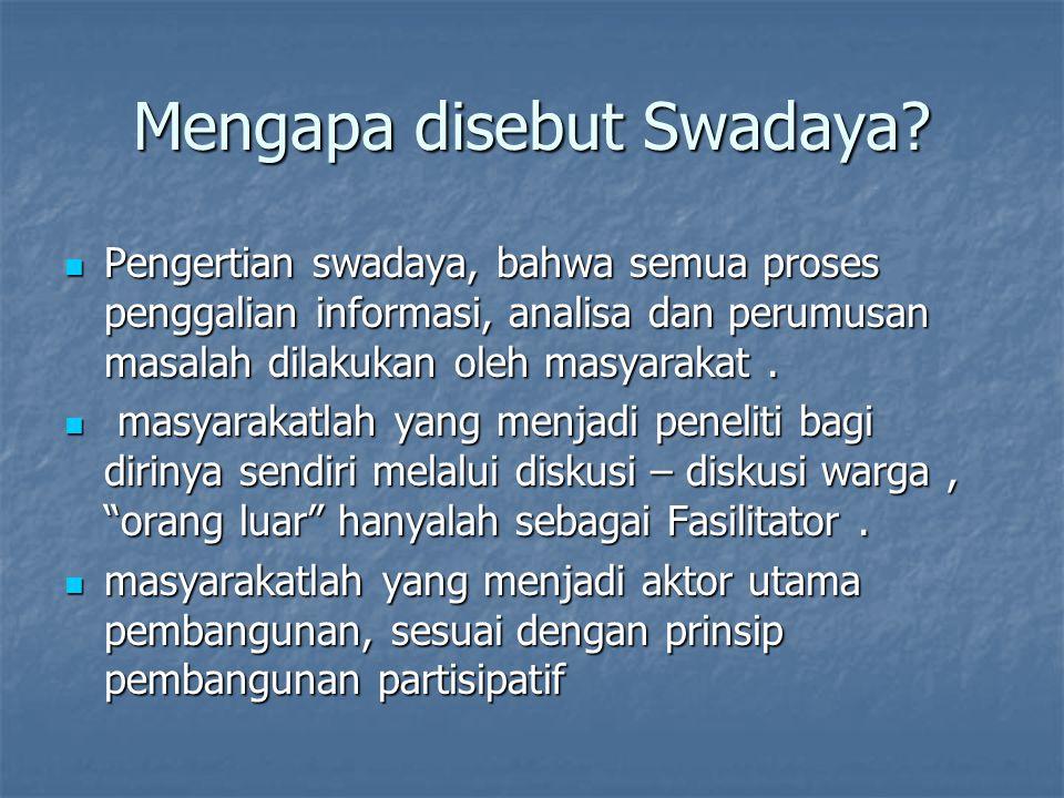 Mengapa disebut Swadaya