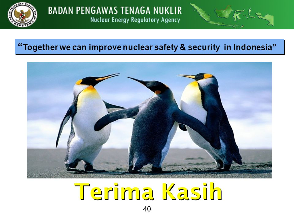 Together we can improve nuclear safety & security in Indonesia