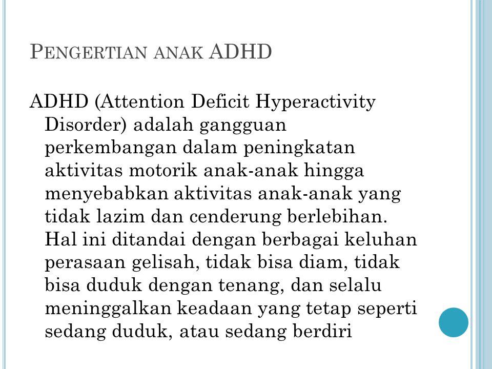Pengertian anak ADHD