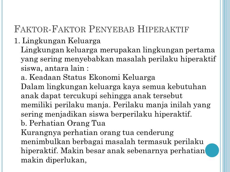 Faktor-Faktor Penyebab Hiperaktif