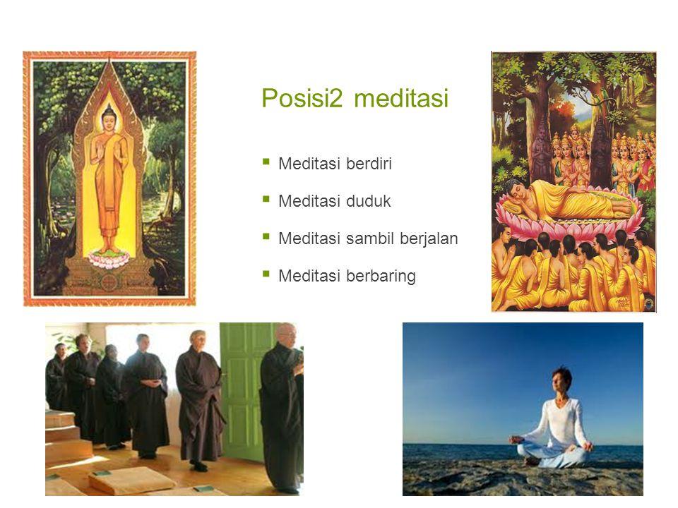 Posisi2 meditasi Meditasi berdiri Meditasi duduk