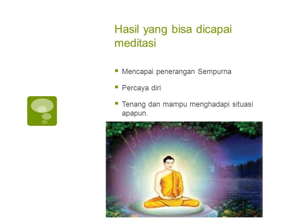 Hasil yang bisa dicapai meditasi
