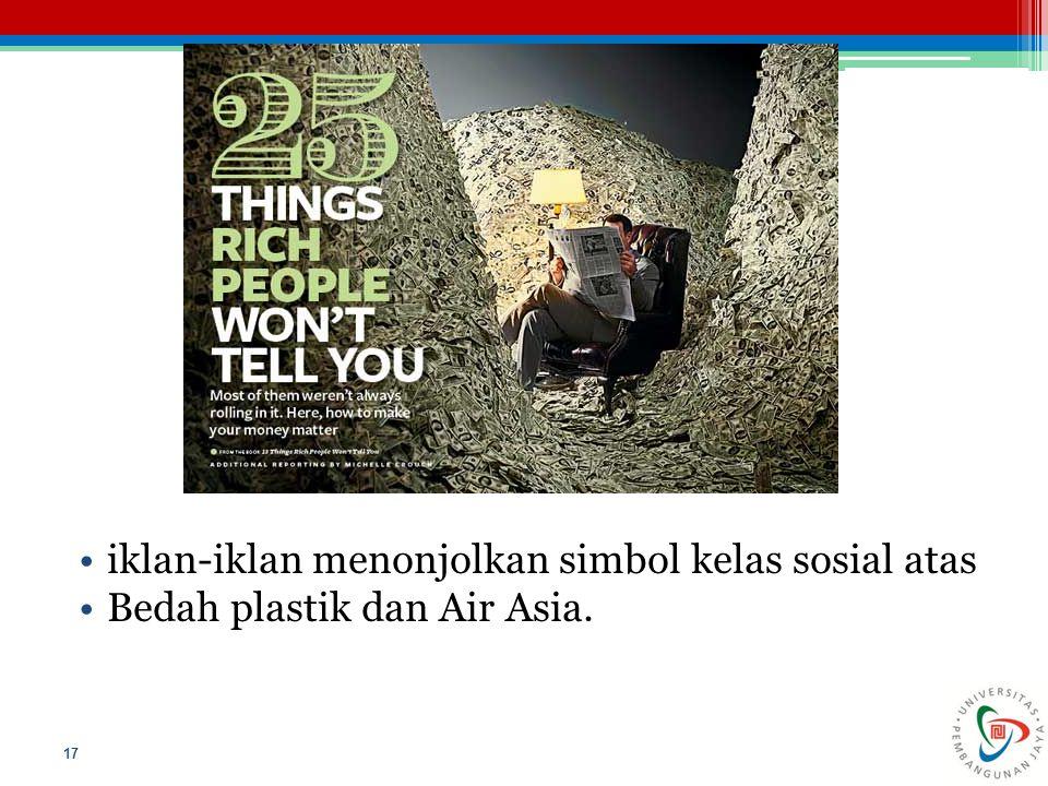 iklan-iklan menonjolkan simbol kelas sosial atas