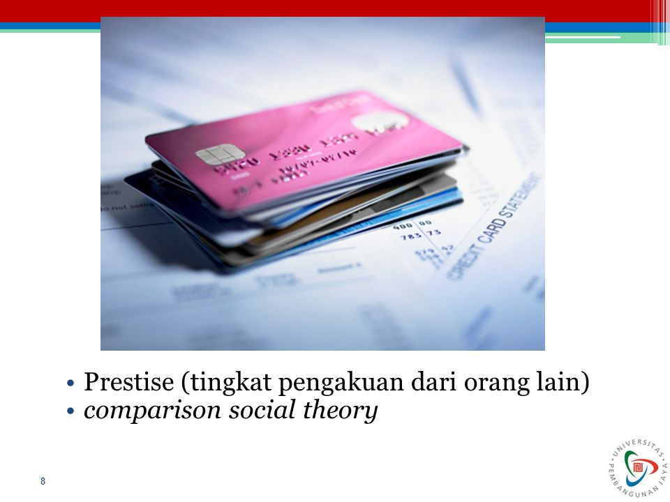 Prestise (tingkat pengakuan dari orang lain)