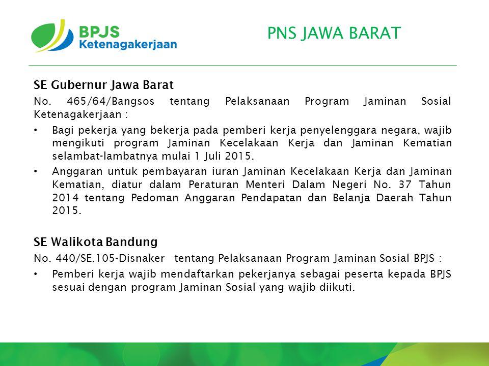 PNS JAWA BARAT SE Gubernur Jawa Barat SE Walikota Bandung