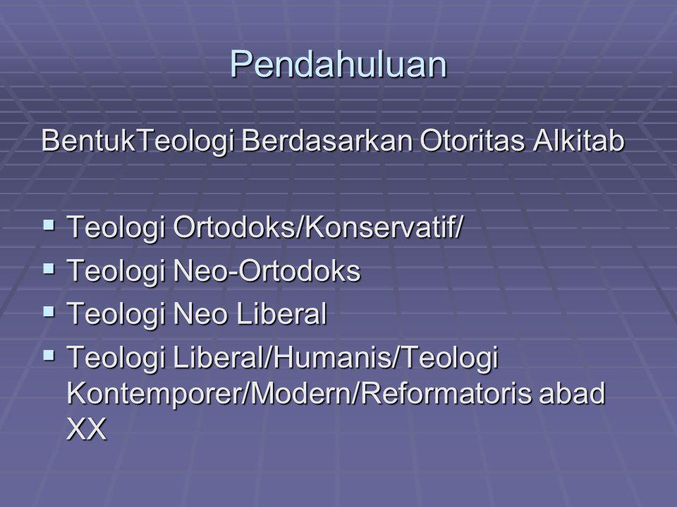 Pendahuluan BentukTeologi Berdasarkan Otoritas Alkitab