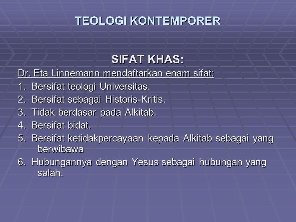 TEOLOGI KONTEMPORER SIFAT KHAS: