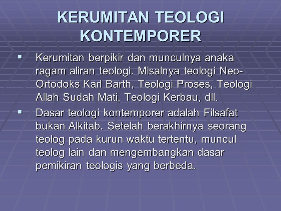 KERUMITAN TEOLOGI KONTEMPORER