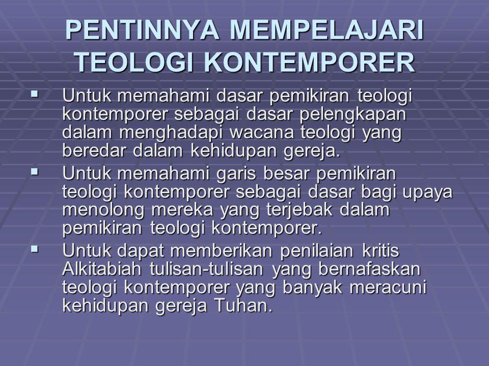 PENTINNYA MEMPELAJARI TEOLOGI KONTEMPORER