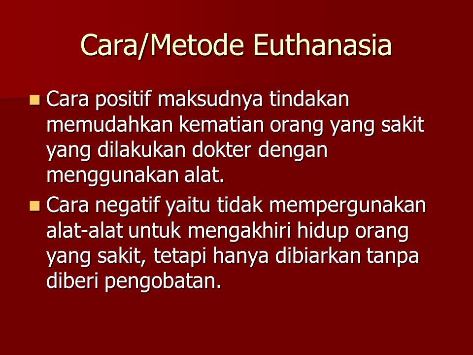 Cara/Metode Euthanasia