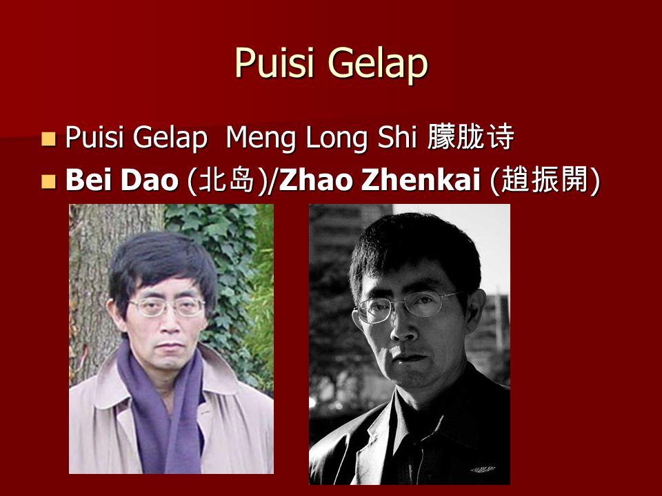 Puisi Gelap Puisi Gelap Meng Long Shi 朦胧诗