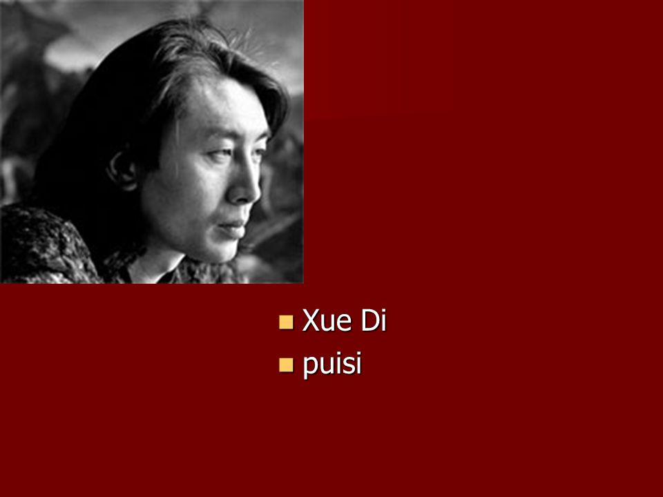 Xue Di puisi