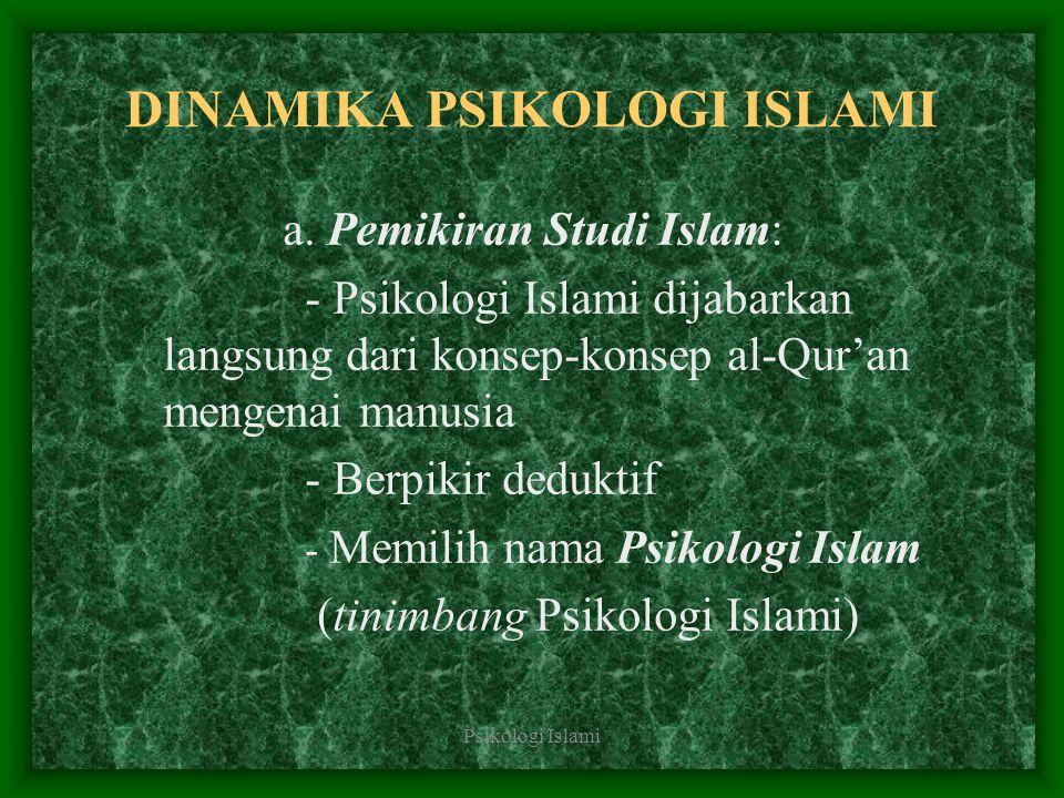 DINAMIKA PSIKOLOGI ISLAMI