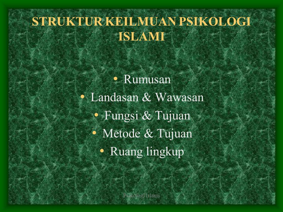 STRUKTUR KEILMUAN PSIKOLOGI ISLAMI