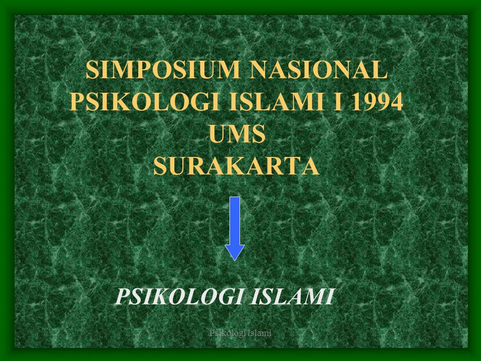 SIMPOSIUM NASIONAL PSIKOLOGI ISLAMI I 1994 UMS SURAKARTA