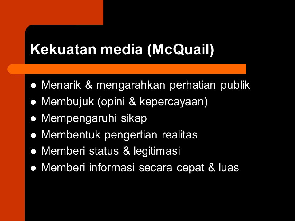 Kekuatan media (McQuail)
