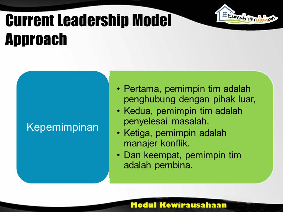 Current Leadership Model Approach