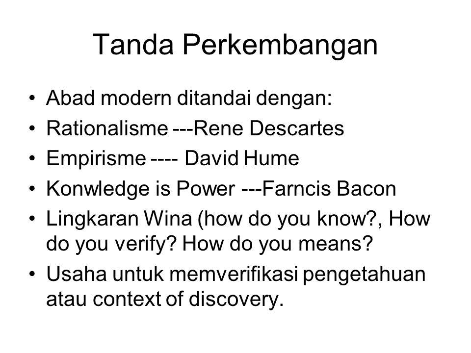 Tanda Perkembangan Abad modern ditandai dengan: