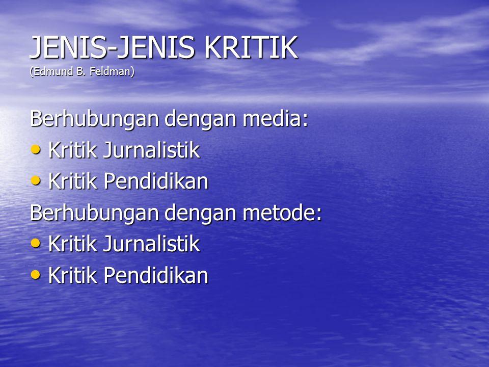 JENIS-JENIS KRITIK (Edmund B. Feldman)