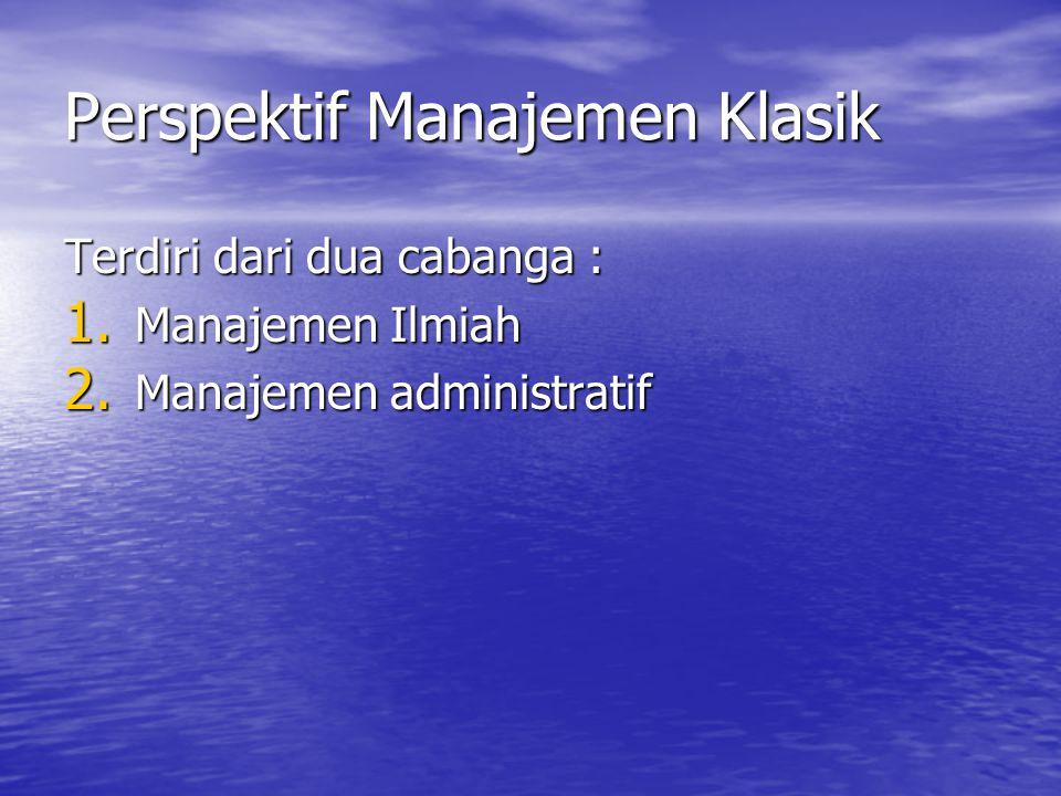 Perspektif Manajemen Klasik