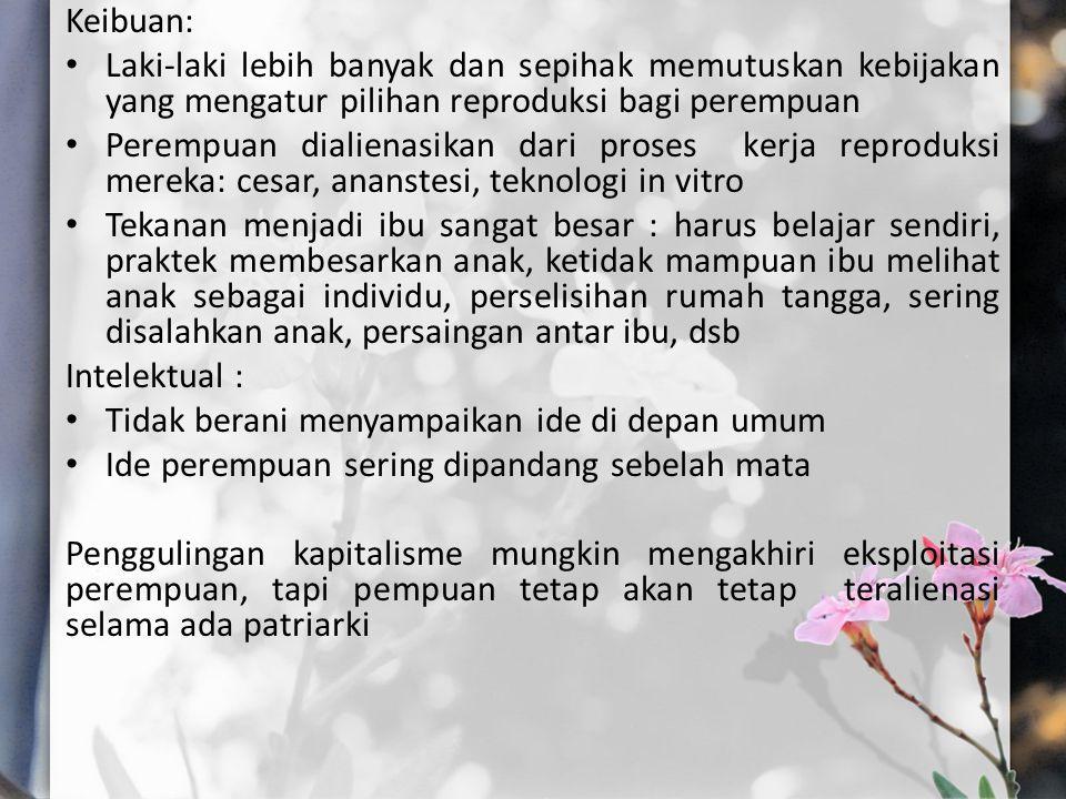 Keibuan: Laki-laki lebih banyak dan sepihak memutuskan kebijakan yang mengatur pilihan reproduksi bagi perempuan.