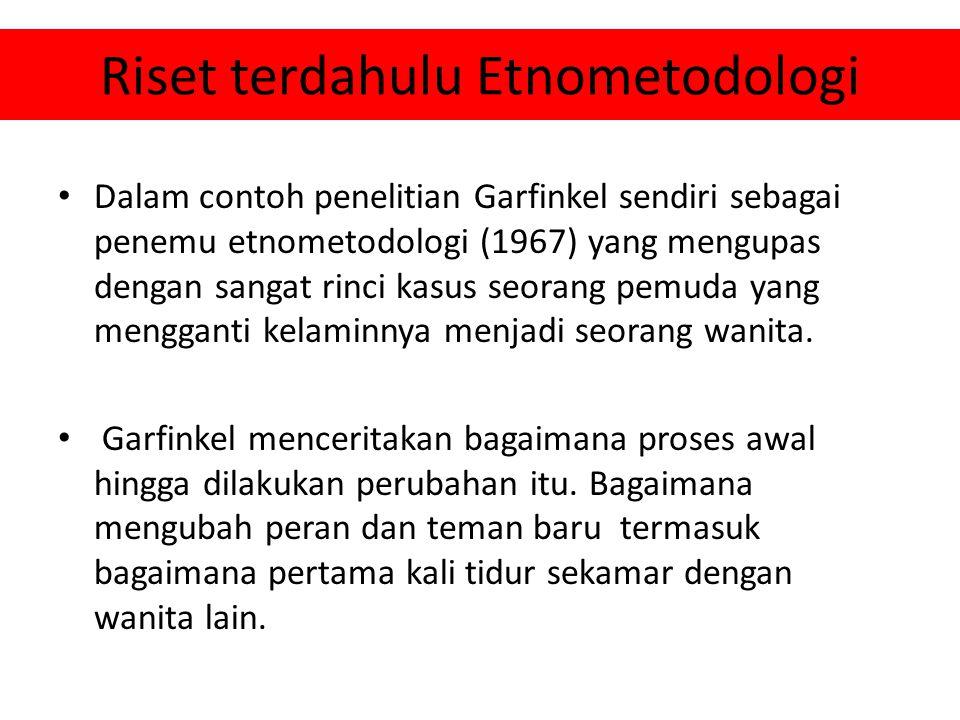 Riset terdahulu Etnometodologi