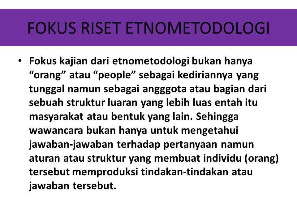 FOKUS RISET ETNOMETODOLOGI
