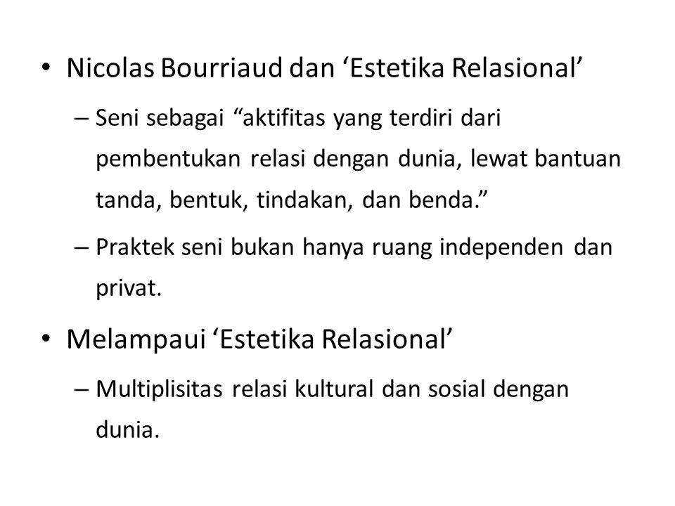 Nicolas Bourriaud dan 'Estetika Relasional'