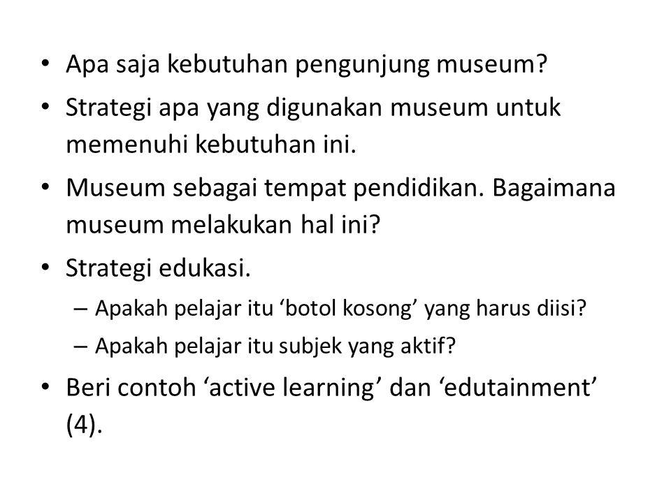 Apa saja kebutuhan pengunjung museum