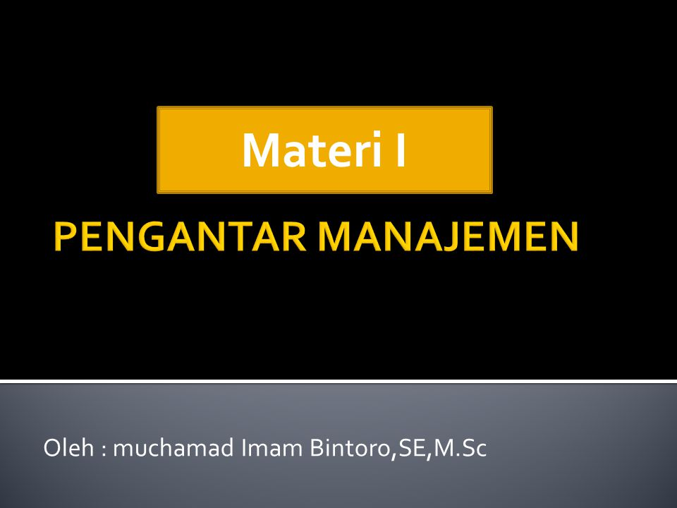 Oleh : muchamad Imam Bintoro,SE,M.Sc