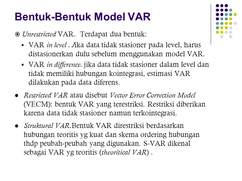 Bentuk-Bentuk Model VAR