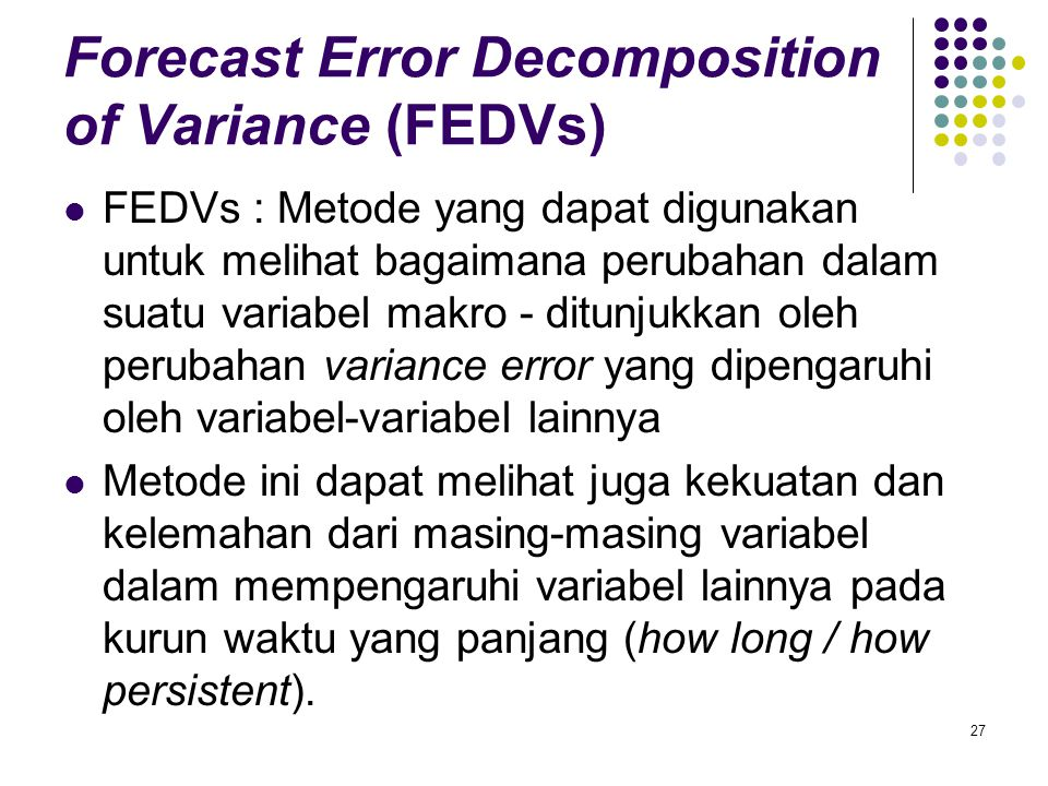 Forecast Error Decomposition of Variance (FEDVs)