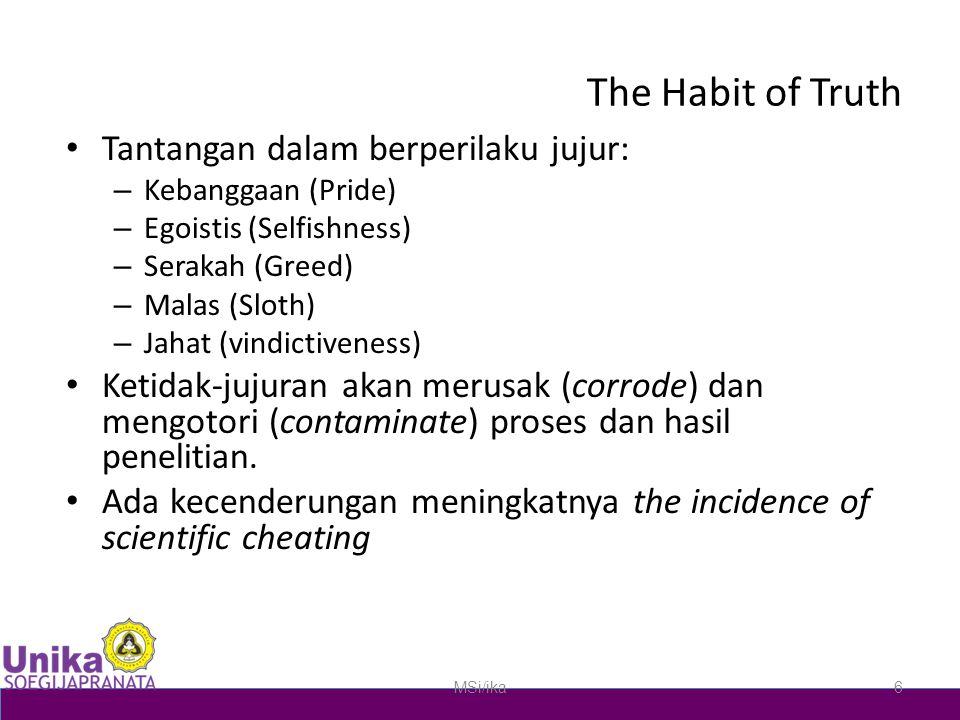 The Habit of Truth Tantangan dalam berperilaku jujur: