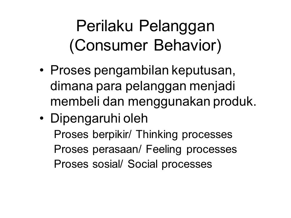 Perilaku Pelanggan (Consumer Behavior)