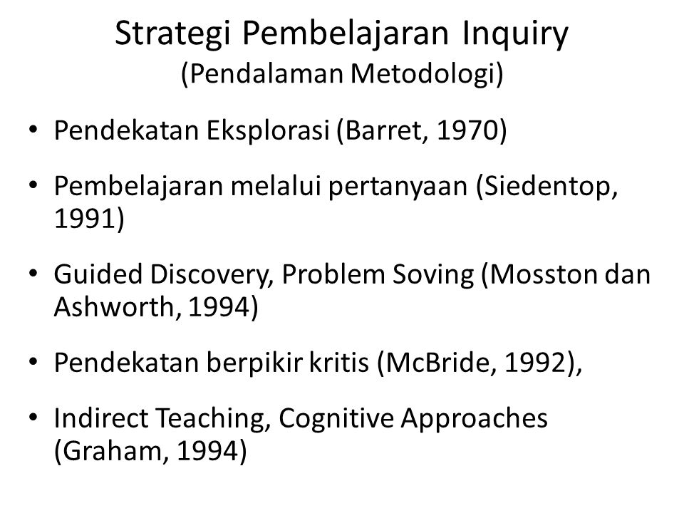 Strategi Pembelajaran Inquiry (Pendalaman Metodologi)