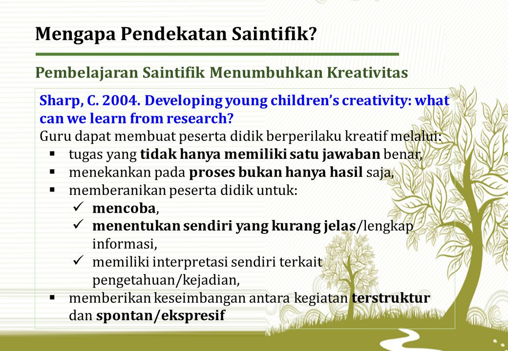 Mengapa Pendekatan Saintifik