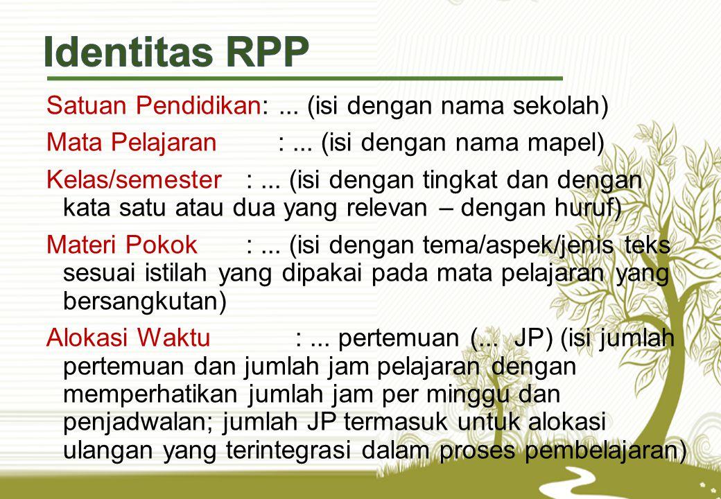 Identitas RPP Satuan Pendidikan: ... (isi dengan nama sekolah)