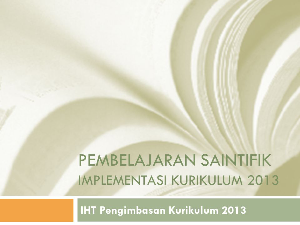 Pembelajaran saintifik Implementasi Kurikulum 2013