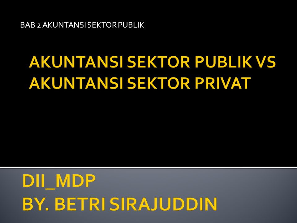 DII_MDP BY. BETRI SIRAJUDDIN