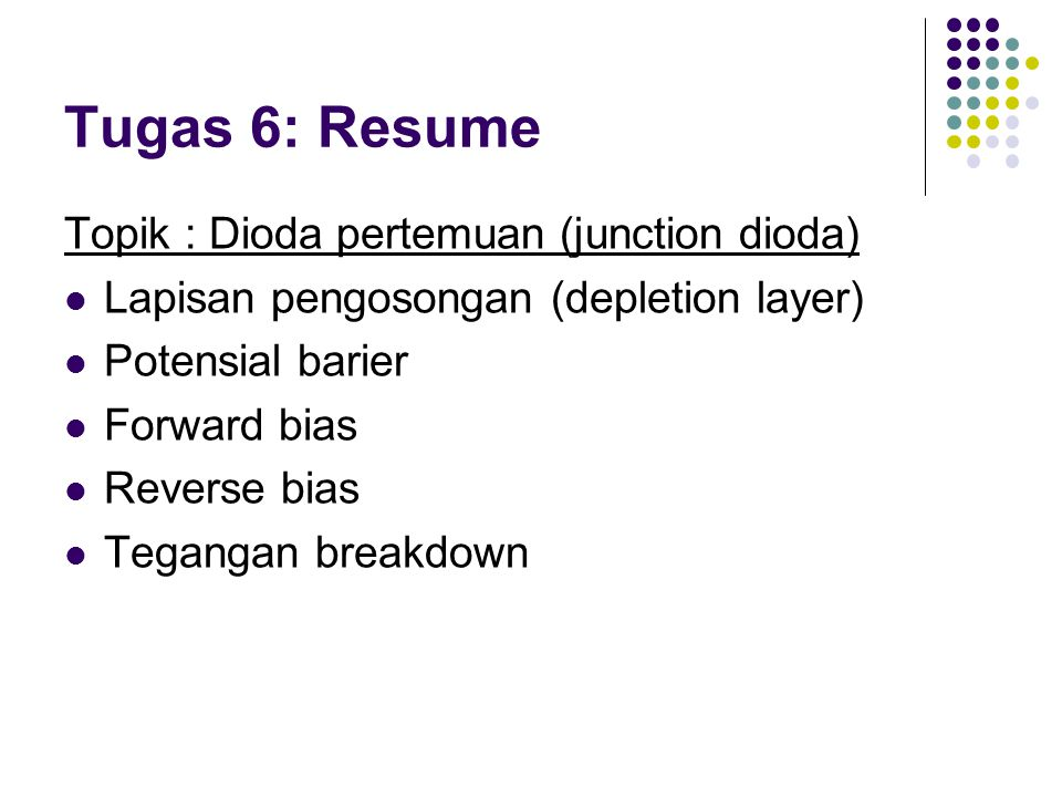 Tugas 6: Resume Topik : Dioda pertemuan (junction dioda)