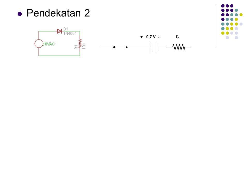 Pendekatan 2 + 0,7 V - rb
