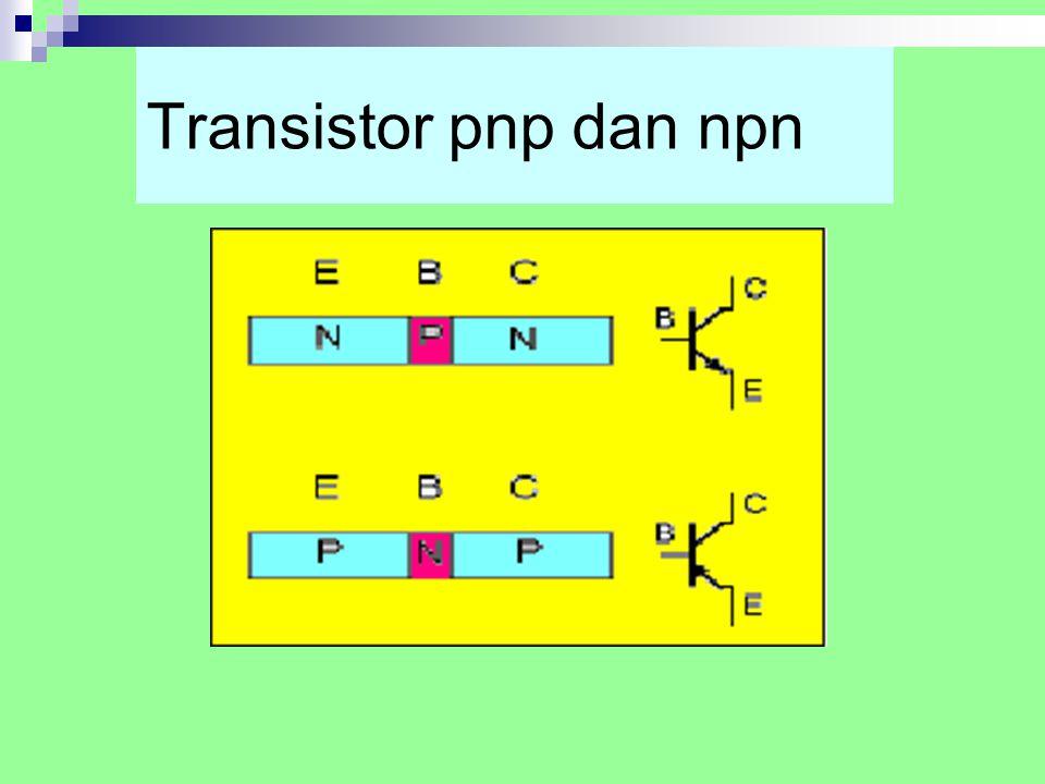 Transistor pnp dan npn