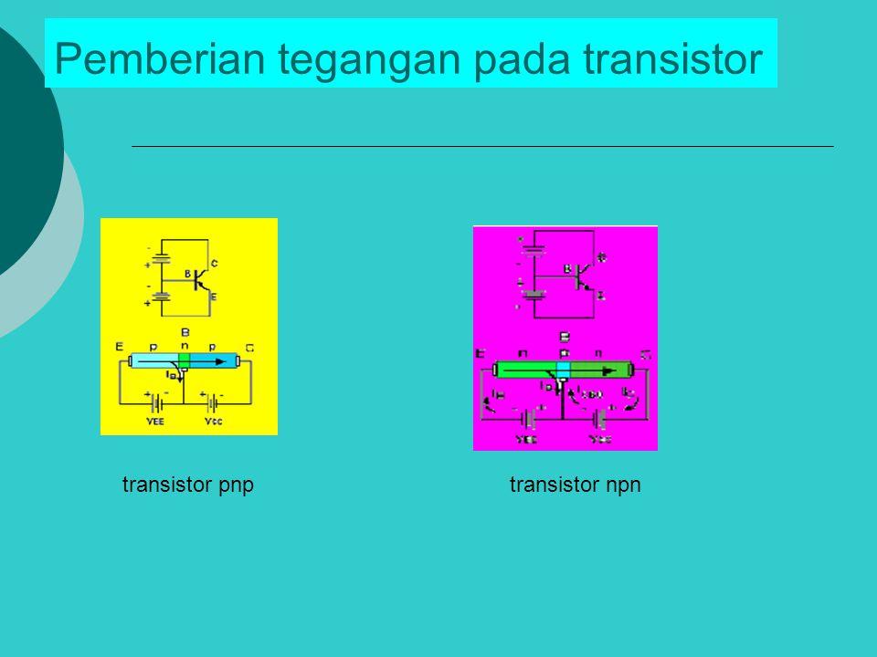 Pemberian tegangan pada transistor