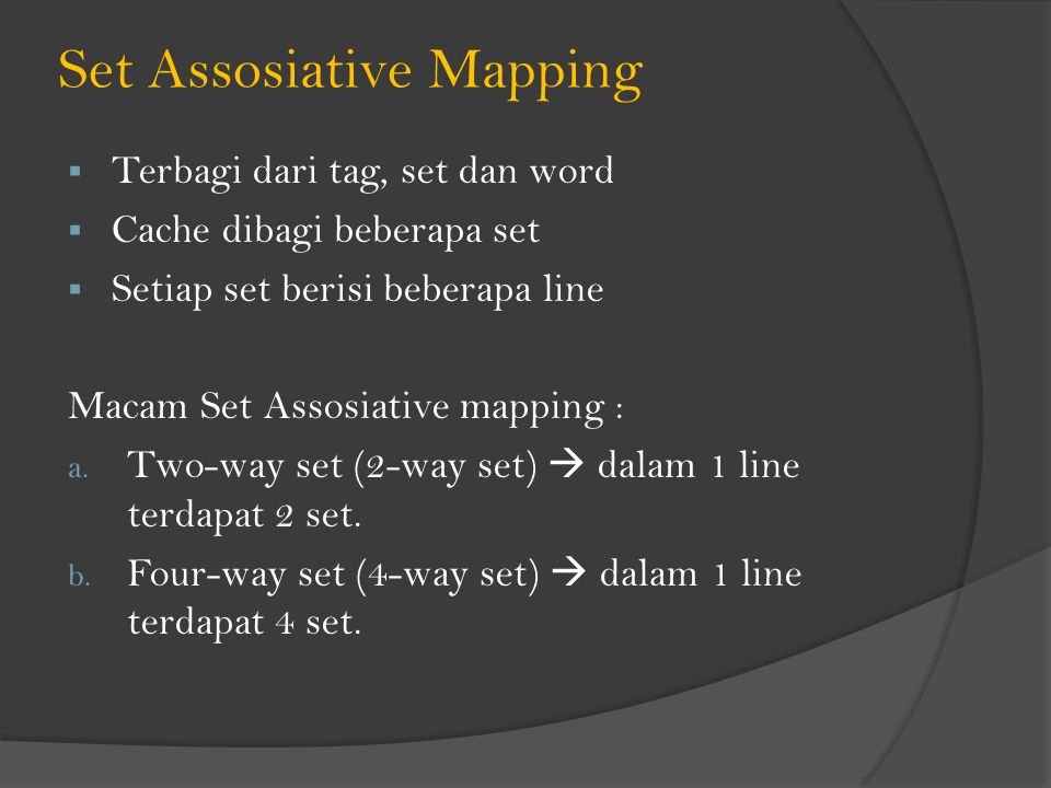 Set Assosiative Mapping